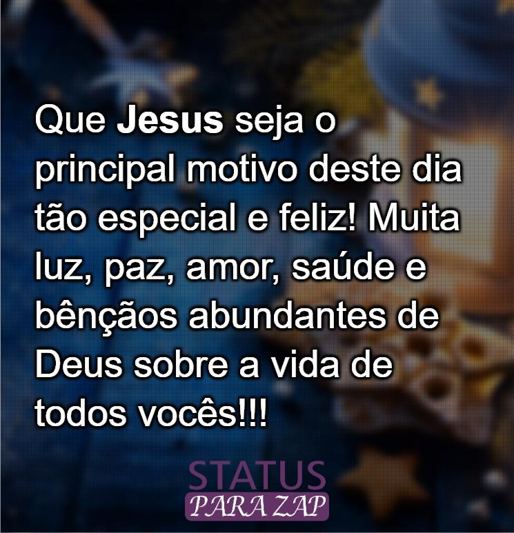 que-jesus-seja-o-principal-motivo-deste-dia-tao-especial-frases-de-natal-status-para-whatsapp